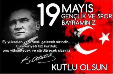 19 MAYIS 1919 SONSUZ ŞÜKRANLARIMIZLA